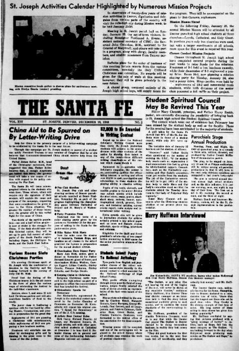 The Santa Fe was the newspaper of St. Joseph's High School.  This edition was loaned by the archives of the Redemptorist Denver Province