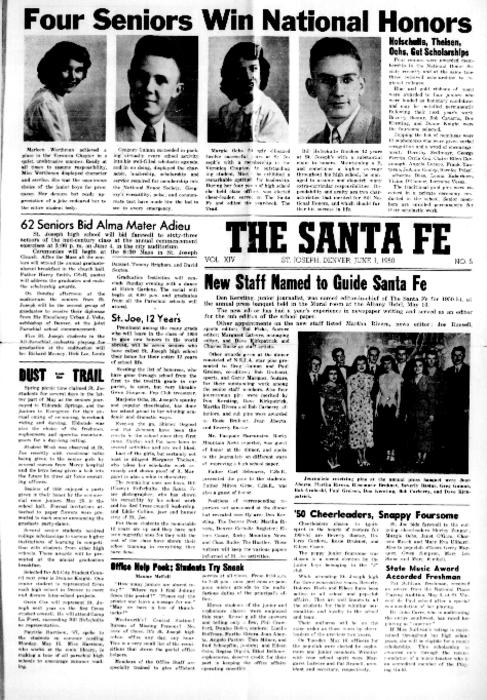The Santa Fe was the newspaper for St. Joseph's High School.  This edition was loaned by the archives of the Redemptorist Denver Province