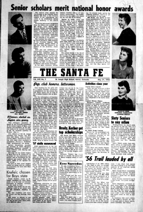 The Santa Fe was the newspaper of St. Joseph's High School.  This edition is from the archives of the Redemptorist Denver Province
