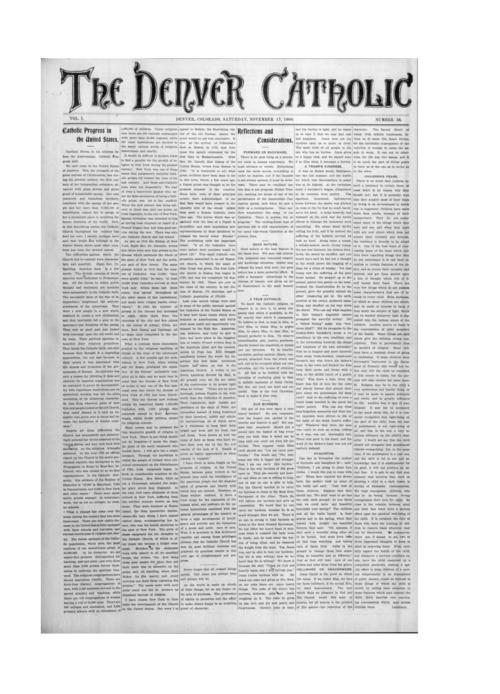 The Denver Catholic was the second newspaper in the Diocese of Denver.