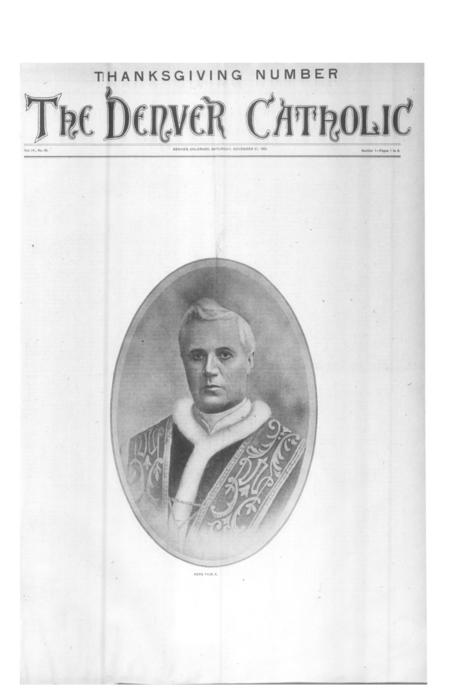 The Denver Catholic was the second newspaper in the Diocese of Denver.  This is a special Thanksgiving Edition