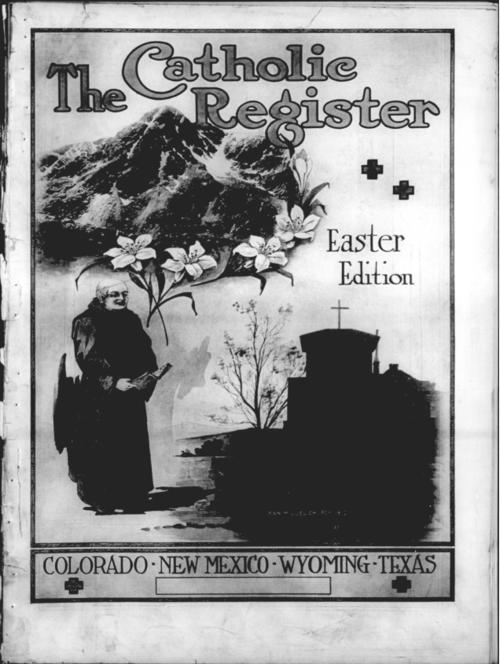 This is the special Easter edition of the Denver Catholic Register