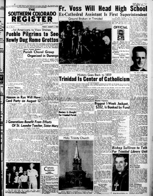 This is the newspaper of the Diocese of Pueblo.  Contains issues August 4, 1950, August 11, 1950, August 18, 1950 and August 25, 1950