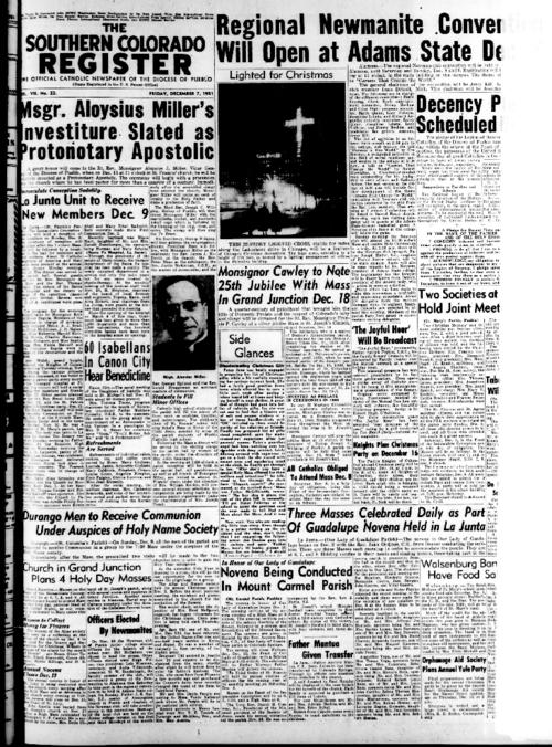 This is the newspaper of the Diocese of Pueblo.  Contains issues December 7, 1951, December 14, 1951, December 21, 1951 and December 28, 1951