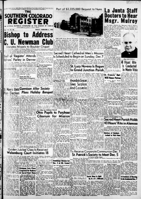 This is the newspaper of the Diocese of Pueblo.  Contains issues December 5, 1952, December 12, 1952, December 19, 1952 and December 26, 1952