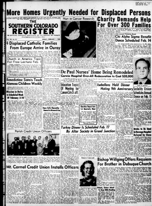 This is the newspaper of the Diocese of Pueblo.  Contains the issues February 1, 1952, February 8, 1952, February 15, 1952, February 22, 1952 and February 29, 1952