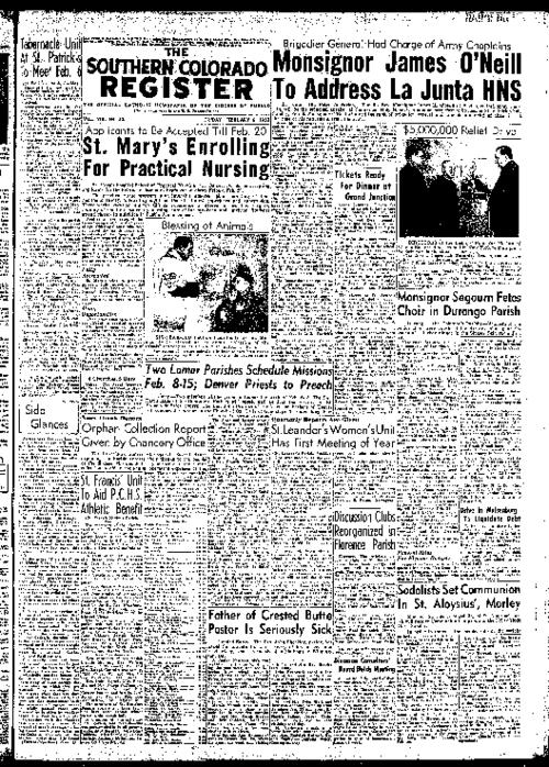 This is the newspaper of the Diocese of Pueblo.  Contains the issues February 6, 1953, February 13, 1953, February 20, 1953 & February 27, 1953