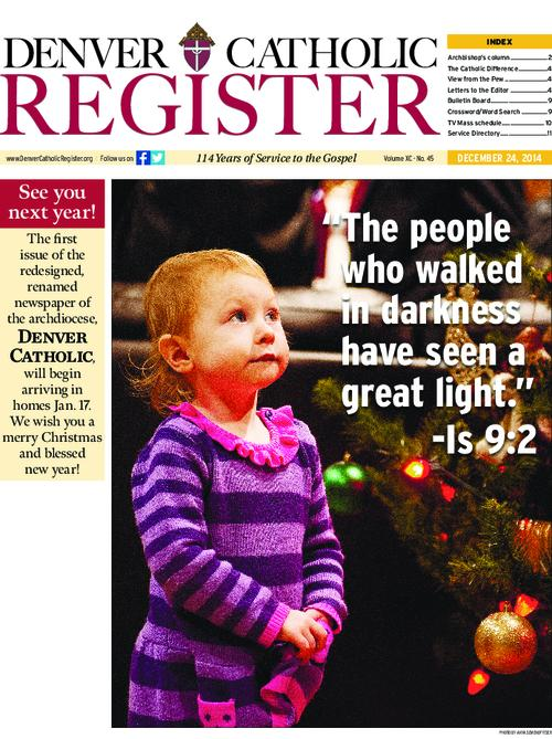 The Denver Catholic Register is the newspaper of the Archdiocese of Denver, This is the last issue under the title Denver Catholic Register