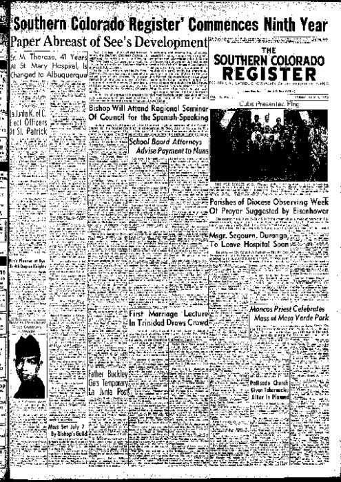 This is the newspaper of the Diocese of Pueblo.  Contains issues July 3, 1953, July 10, 1953, July 17, 1953, July 24, 1953 and July 31, 1953