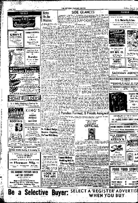 This is the newspaper of the Diocese of Pueblo.  Contains issues July 2, 1954, July 9, 1954, July 16, 1954, July 23, 1954 and July 30, 1954
