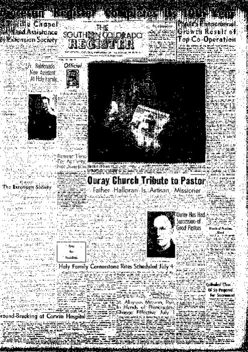 This is the newspaper of the Diocese of Pueblo.  Contains issues July 1, 1955, July 8, 1955, July 15, 1955, July 22, 1955 and July 29, 1955