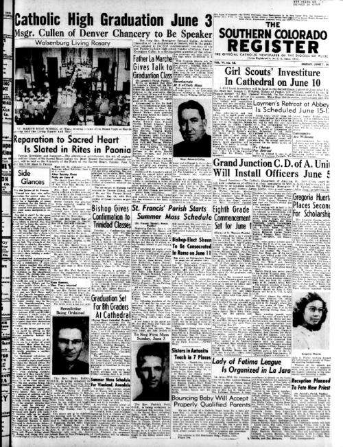 This is the newspaper of the Diocese of Pueblo.  Contains issues June 1, 1951, June 8, 1951, June 15, 1951, June 22, 1951 & June 29, 1951