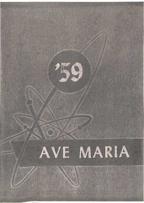 Ave Maria was the yearbook for Our Lady of Mount Carmel High School.  This edition was copied by an alum