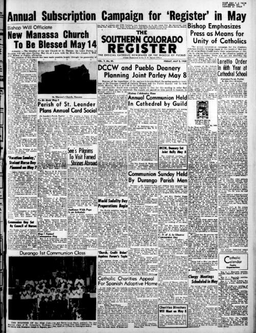 This is the newspaper of the Diocese of Pueblo.  Contains issues May 5, 1950, May 12, 1950, May 19, 1950 and May 26, 1950