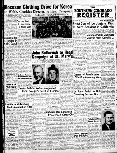 This is the newspaper of the Diocese of Pueblo.  Contains issues November 3, 1950, November 10, 1950, November 17, 1950 and November 24, 1950