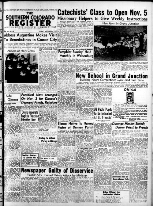 This is the newspaper of the Diocese of Pueblo. Contains issues November 2, 1951, November 9, 1951, November 16, 1951, November 23, 1951 and November 30, 1951