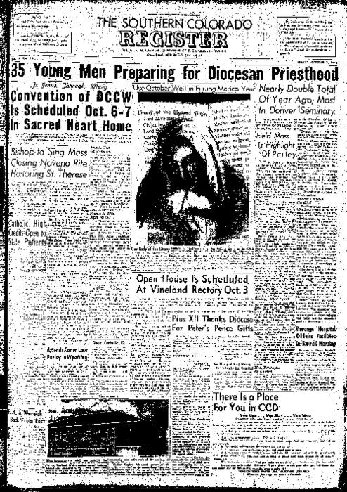 This is the newspaper of the Diocese of Pueblo.  Contains issues October 1, 1954, October 8, 1954, October 15, 1954, October 22, 1954 and October 29, 1954