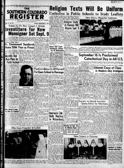 This is the newspaper of the Diocese of Pueblo.  Contains issues September 7, 1951, September 14, 1951, September 21, 1951, September 28, 1951