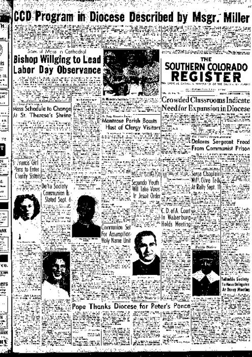 This is the newspaper of the Diocese of Pueblo.  Contains issues September 4, 1953, September 11, 1953, September 18, 1953 and September 25, 1953