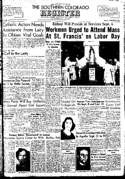 This is the newspaper of the Diocese of Pueblo.  Contains issues September 3, 1954, September 10, 1954, September 17, 1954 and September 24, 1954