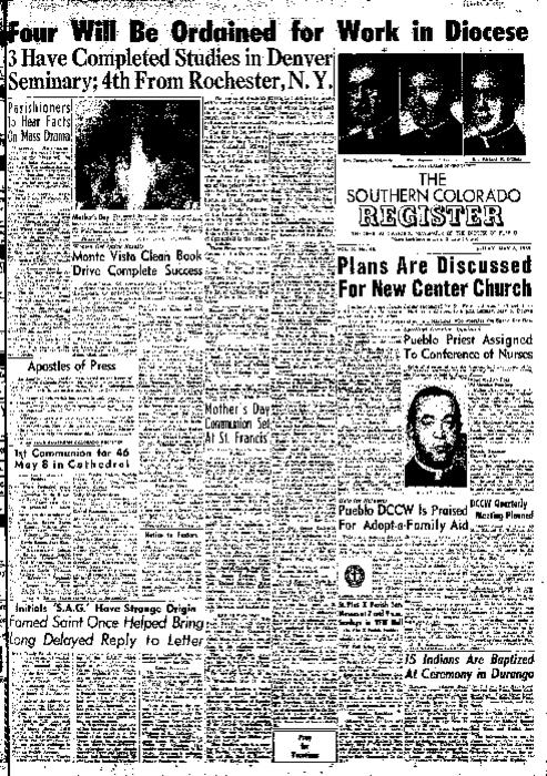 This is the newspaper of the Diocese of Pueblo.  Contains issues May 6, 1955, May 13, 1955, May 20, 1955 and May 27, 1955