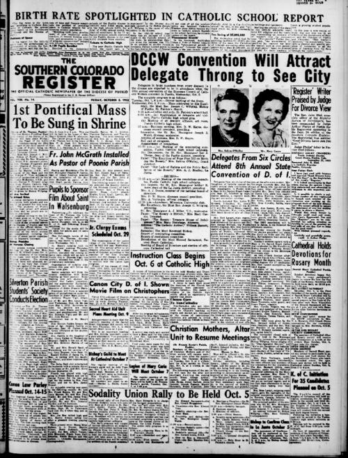 This is the newspaper of the Diocese of Pueblo.  Contains issues October 3, 1952, October 10, 1952, October 17, 1952, October 24, 1952 and October 31, 1952