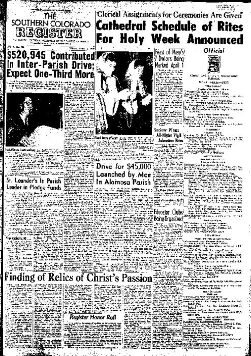 This is the newspaper of the Diocese of Pueblo.  Contains issues April 1, 1955, April 8, 1955, April 15, 1955, April 22, 1955 and April 29, 1955