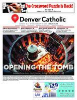 Denver Catholic April 14-27, 2018