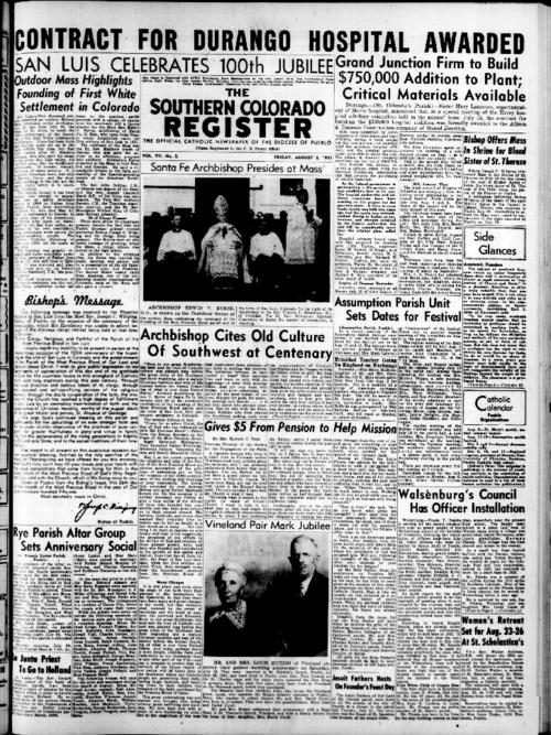 This is the newspaper of the Diocese of Pueblo. Contains issues August 3, 1951, August 10, 1951, August 17, 1951, August 24, 1951 & August 31, 1951