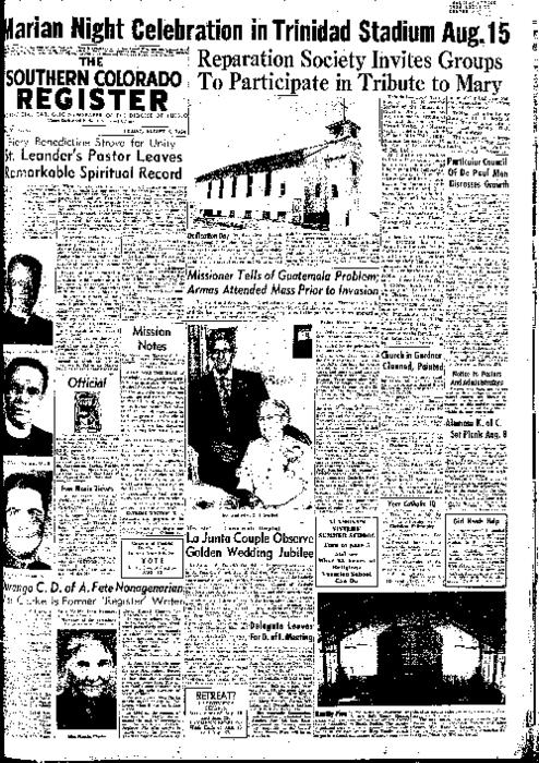 This is the newspaper of the Diocese of Pueblo.  Contains issues August 6, 1954, August 13, 1954, August 20, 1954 and August 27, 1954