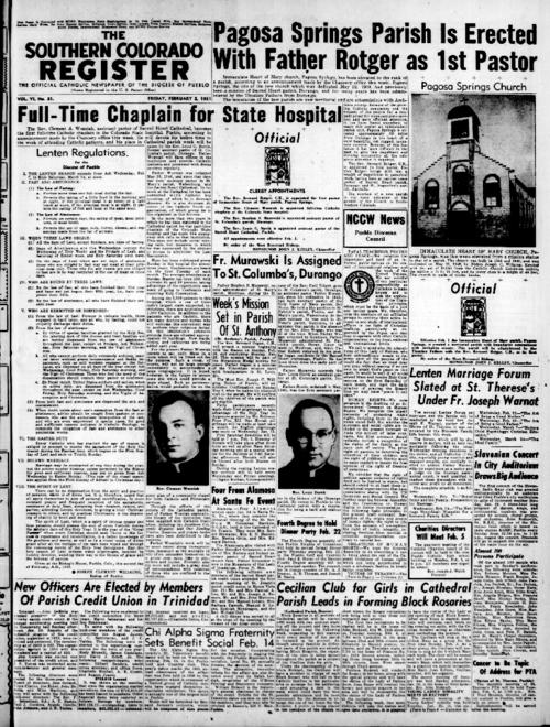This is the newspaper of the Diocese of Pueblo.  Contains the issues February 2, 1951, February 9, 1951, February 16, February 23, 1951