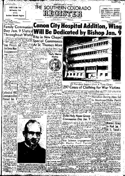 This is the newspaper of the Diocese of Pueblo.  Contains issues January 7, 1955, January 14, 1955, January 21, 1955 and January 28, 1955