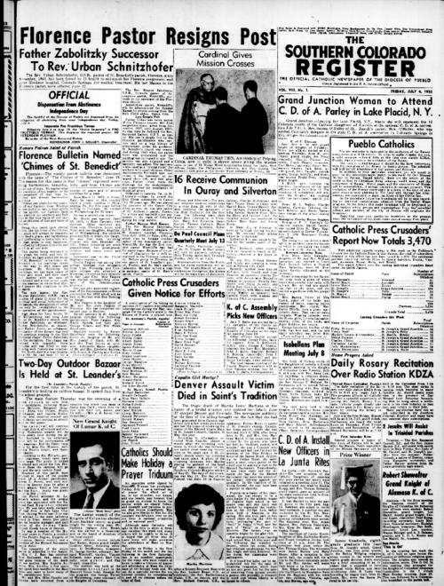 This is the newspaper of the Diocese of Pueblo.  Contains issues July 4, 1952, July 11, 1952, July 18, 1952 and July 25, 1952