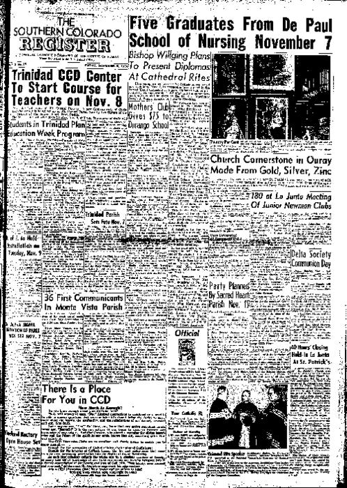 This is the newspaper of the Diocese of Pueblo.  Contains issues November 5, 1954, November 12, 1954, November 19, 1954 and November 26, 1954