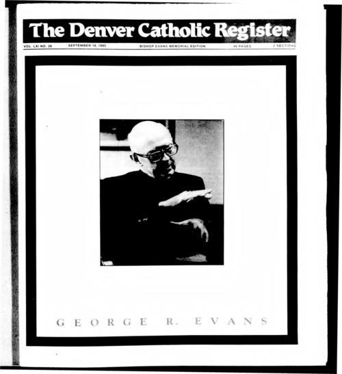 This is the newspaper of the Archdiocese of Denver.  Bishop George Evans Memorial Edition