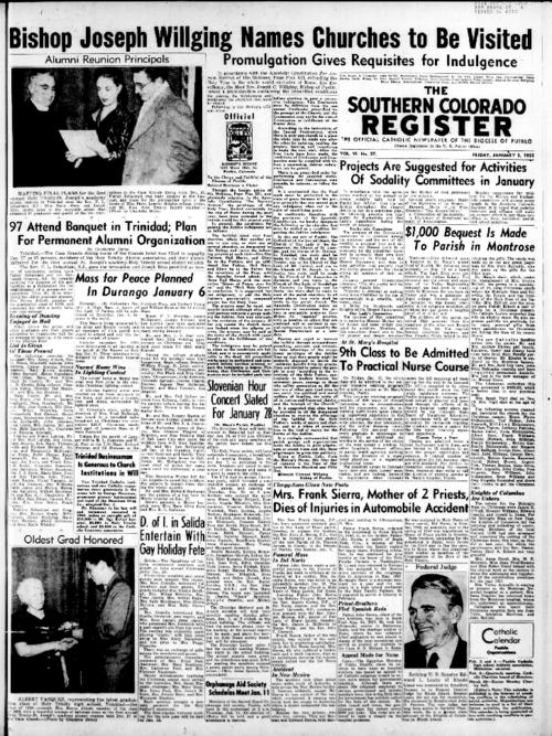 This is the newspaper of the Diocese of Pueblo.  Contains issues January 5, 1951, January 12, 1951, January 19, 1951, January 26, 1951